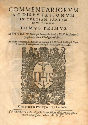 Francisco_Suarez_(1590)_Commentariorum_ac_disputationum_in_tertiam_partem_divi_Thomae